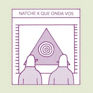 Natche x Que Onda Vos